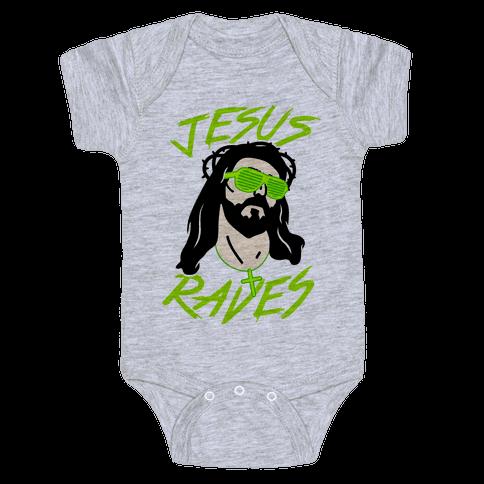 Jesus Raves Baby Onesy