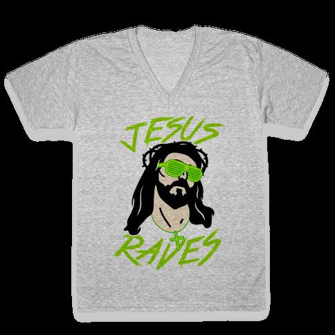 Jesus Raves V-Neck Tee Shirt