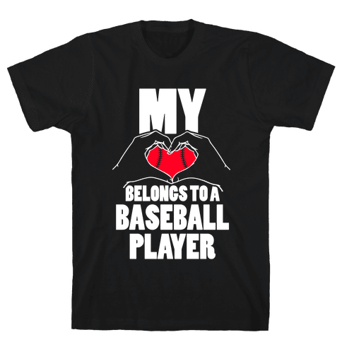 My Heart Belongs To A Baseball Player Mens T-Shirt