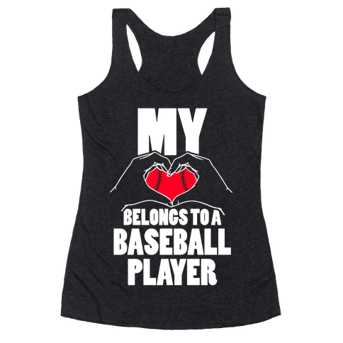 My Heart Belongs To A Baseball Player Racerback Tank Top