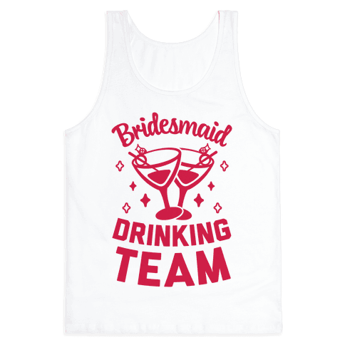 Bridesmaid Drinking Team Tank Top