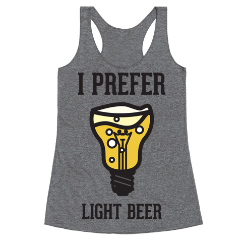 Light Beer Racerback Tank Top