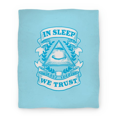 In Sleep We Trust Blanket