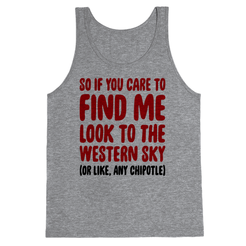 So If You Care To Find Me Tank Top