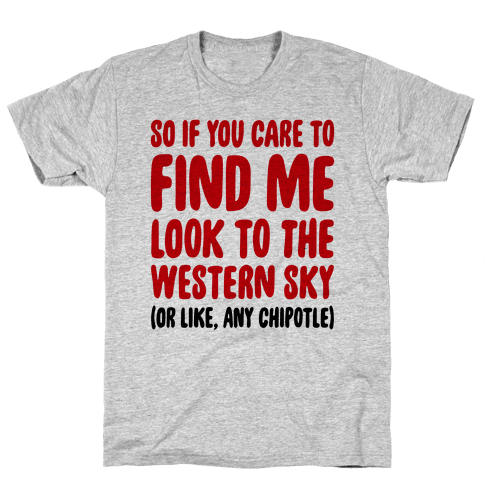 So If You Care To Find Me Mens T-Shirt