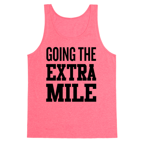 Going The Extra Mile Tank Top
