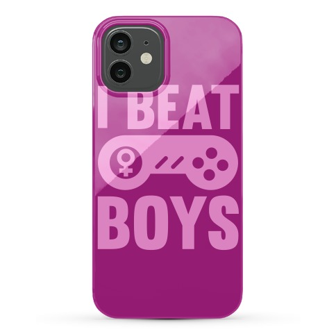 I Beat Boys Phone Case