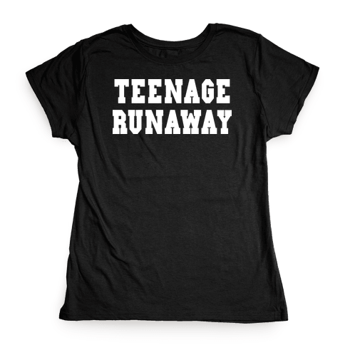 Teenage Runaway (Harry Shirt) Womens T-Shirt