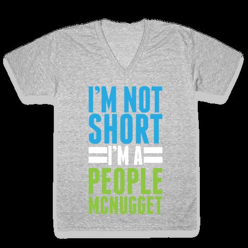 I'm Not Short V-Neck Tee Shirt