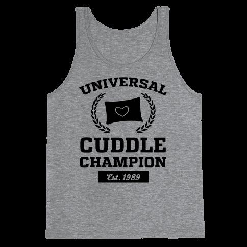 Universal Cuddle Champion Tank Top