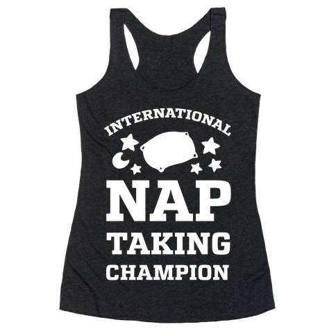 International Nap Taking Champion Racerback Tank Top