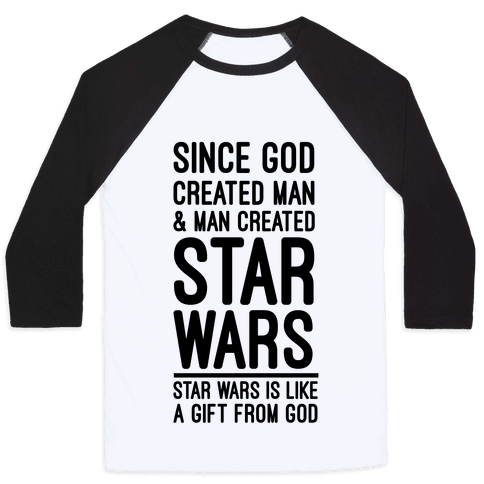Star Wars is Gift From God Baseball Tee