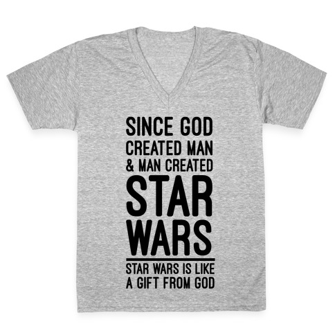 Star Wars is Gift From God V-Neck Tee Shirt