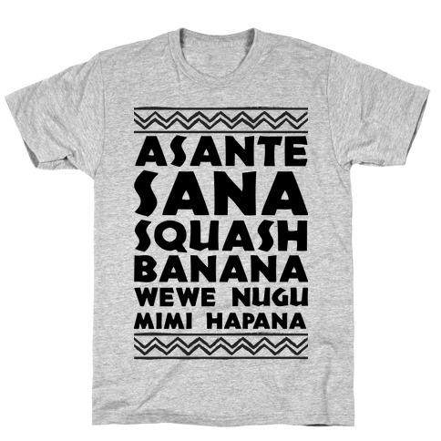 Asante Sana Squash Banana, Wewe Nugu Mimi Hapana T-Shirt