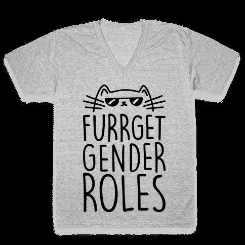 Furrget Gender Roles V-Neck Tee Shirt