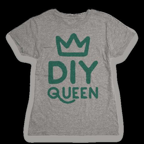 DIY Queen Womens T-Shirt
