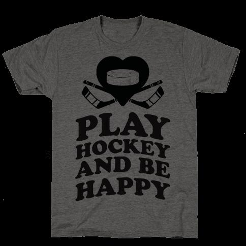 Play Hockey And Be Happy