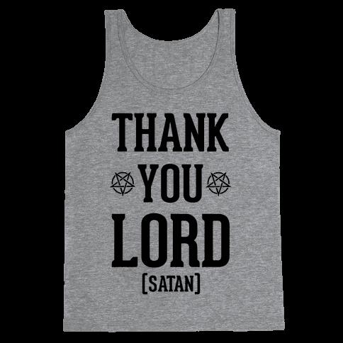 Thank You Lord (Satan) Tank Top