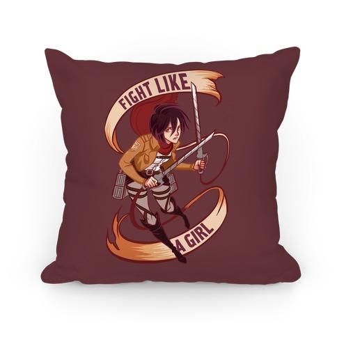 Mikasa: Fight Like a Girl Pillow