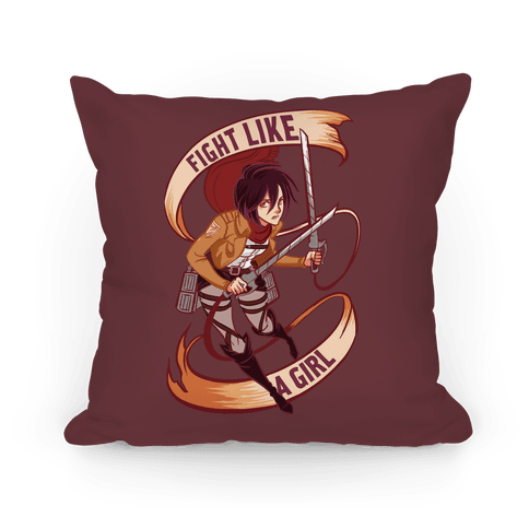 Mikasa: Fight Like a Girl Pillow