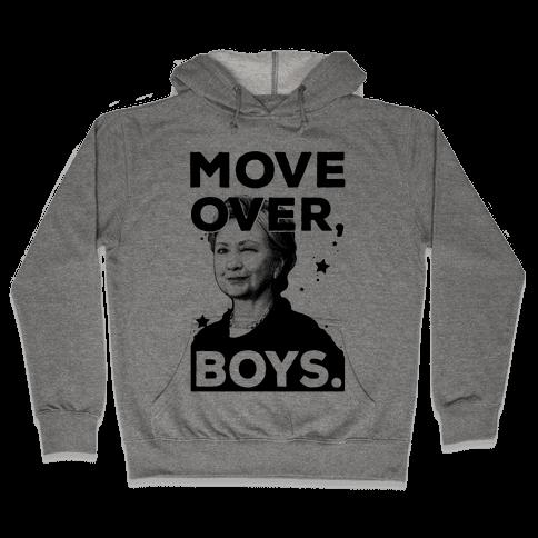Move Over Boys ( HRC ) Hooded Sweatshirt