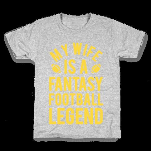 My Wife is a Fantasy Football Legend Kids T-Shirt