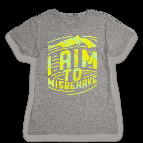 Misbehave (dark) Womens T-Shirt