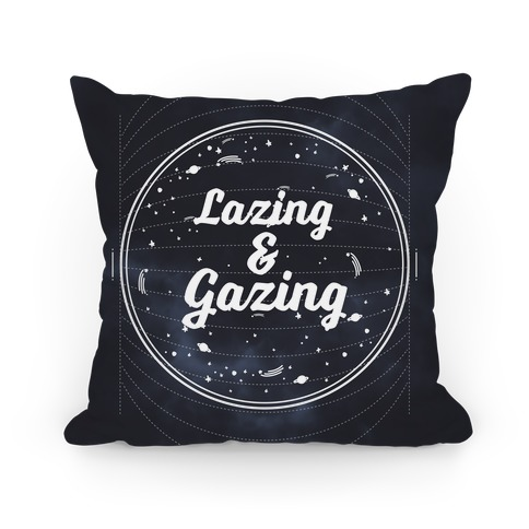Lazing and Stargazing Pillow