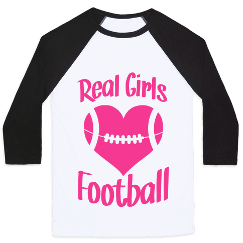 Real Girls Love Football Baseball Tee
