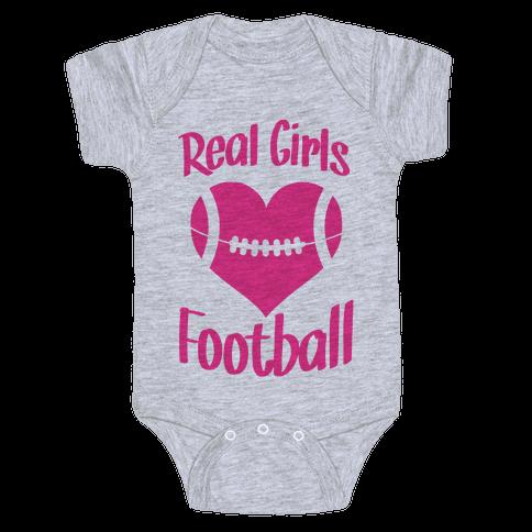 Real Girls Love Football Baby Onesy