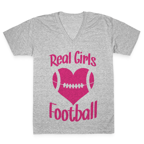 Real Girls Love Football V-Neck Tee Shirt