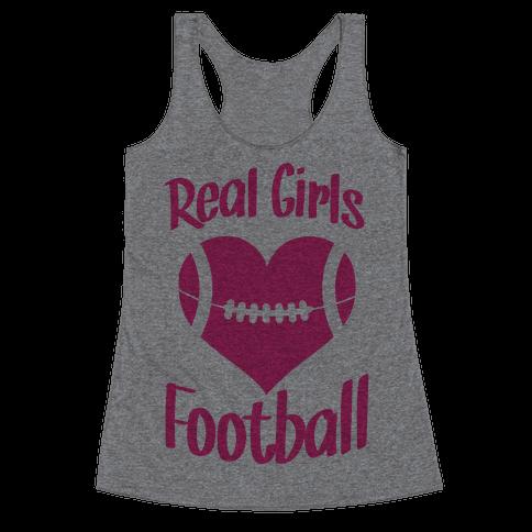 Real Girls Love Football Racerback Tank Top