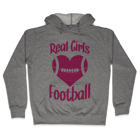 Real Girls Love Football Hooded Sweatshirt