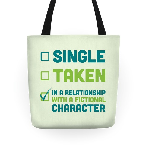 Dating A Fictional Character Tote