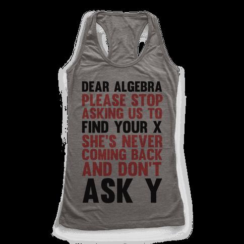Dear Algebra Racerback Tank Top