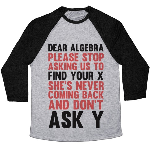 Dear Algebra Baseball Tee