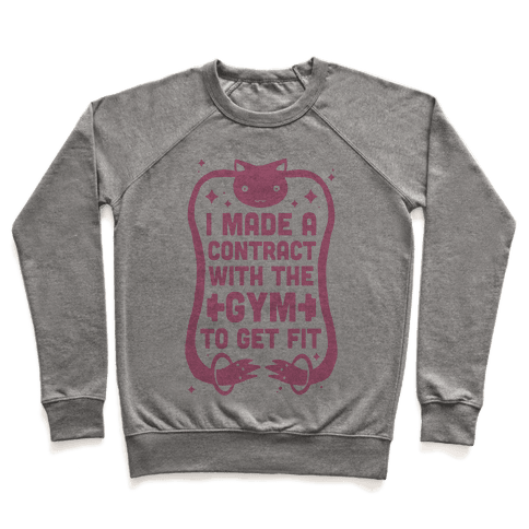I Made A Contract With The Gym To Get Fit Pullover