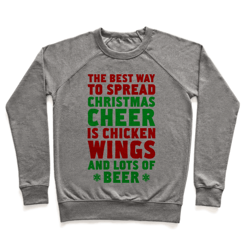 The Best Way To Spread Christmas Cheer Is Chicken Wings And Lots Of Beer Pullover