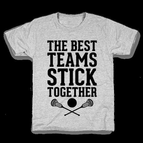 The Best Teams Stick Together Kids T-Shirt