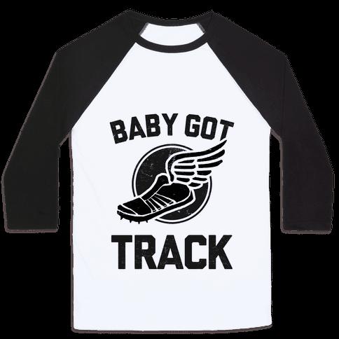 Baby Got Track (Dark) Baseball Tee