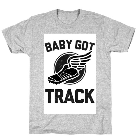 Baby Got Track (Dark) T-Shirt