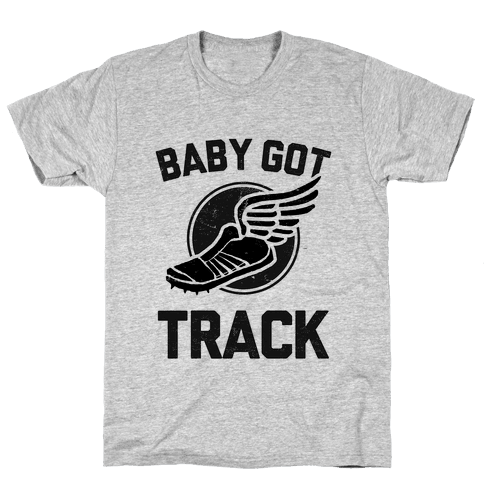 Baby Got Track (Dark) Mens T-Shirt
