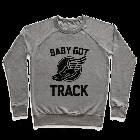 Baby Got Track (Dark) Pullover