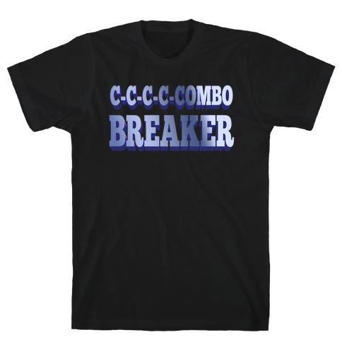 C-C-COMBO BREAKER T-Shirt