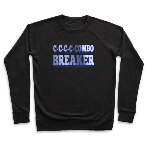 C-C-COMBO BREAKER Pullover