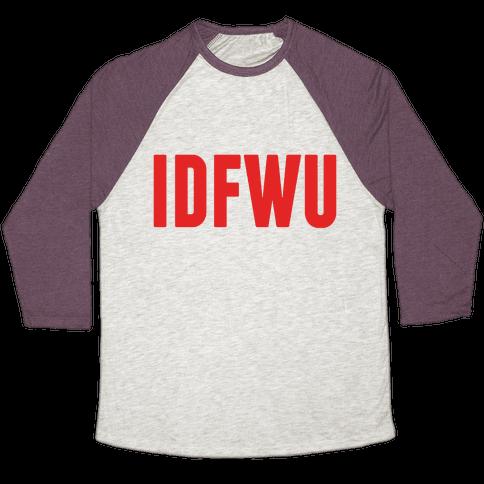 IDFWU Baseball Tee