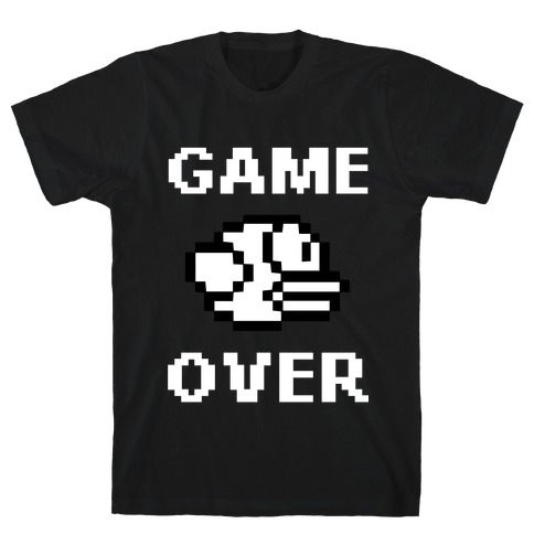 Game Over (Flappy Bird) T-Shirt