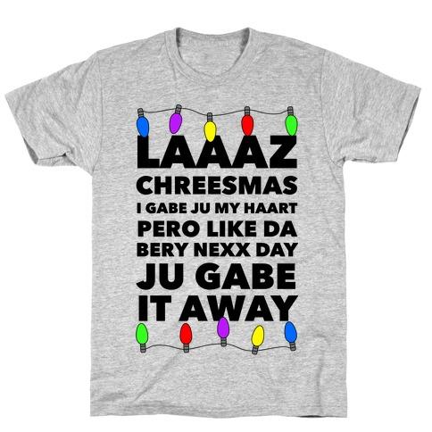 Last Christmas Funny T-Shirt