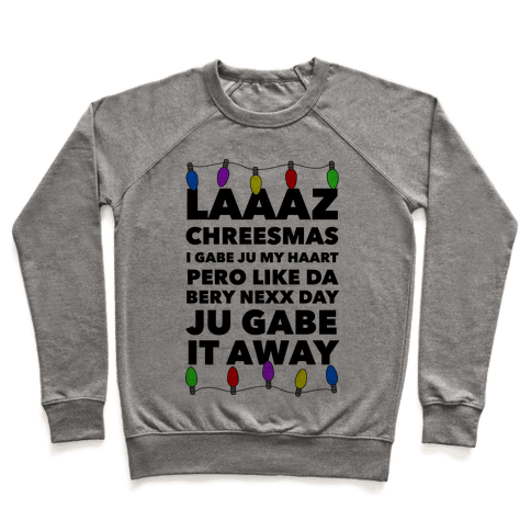 Last Christmas Funny Pullover