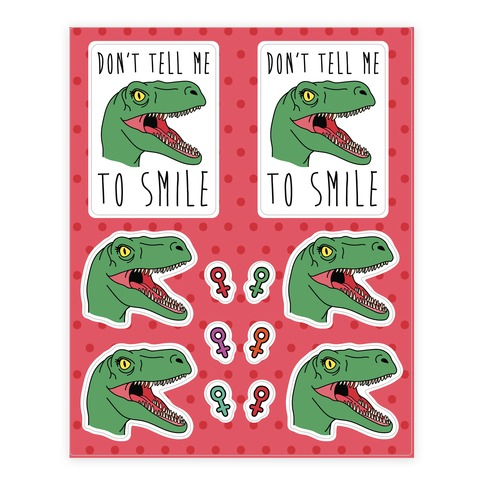 Don't Tell Me To Smile Dino Sticker and Decal Sheet